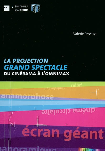 LA PROJECTION GRAND SPECTACLE DU CINERAMA À L\'OMNIMAX