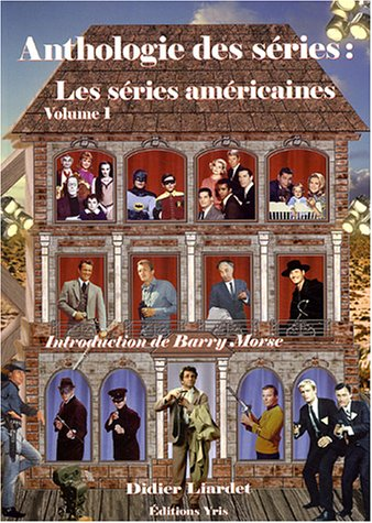 ANTHOLOGIE DES SERIES